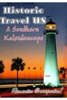Historic Travel US - A Southern Kaleidoscope (2-DVD)