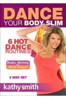 Kathy Smith - Dance Your Body Slim