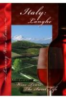 Wine Tours: The Sweet Life - Langhe