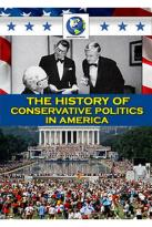 History of Conservative Politics in America