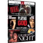 D.O.A./Playing God/Color of Night
