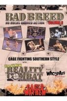 Bad Breed TV - Volume 6: Reality Combat