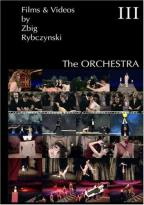 Films & Videos By Zbig Rybczinski - Part 3: The Orchestra