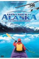 Discover Alaska: The Great Outdoors