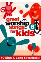 Great Worship Songs for Kids, Vol. 6