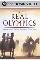 Real Olympics: A History of the Ancient & Modern Olympic Games
