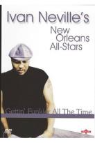 Ivan Neville's New Orleans All-Stars: Gettin' Funkier All the Time