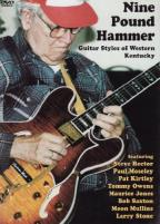 Nine Pound Hammer: Guitar Styles of Western Kentucky