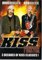 Kiss Forever: 3 Decades of Kiss Classics!