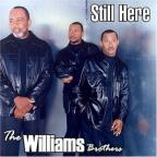 Williams Brothers - Still Here