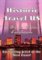 Historic Travel US - A Dream Called California (2-DVD)