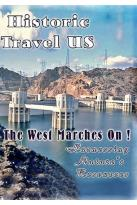 Historic Travel Us - The West Marches On! (2-DVD Set)