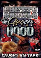 Ghetto Brawls - Queen Of The Hood