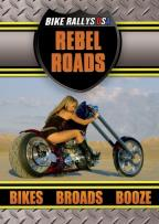 Rebel Roads, Bikes, Booze, And Broads: The Sturgis Bike Rally