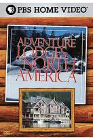 Adventure Lodges of North America