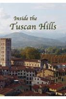 Inside The Tuscan Hills: Inside The Tuscan Hills