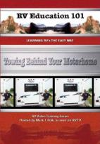 RV Education 101 - Towing Behind your Motorhome