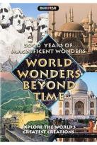 5,000 Years of Wonders and Splendors - 13 World Wonders Beyond Time