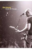 Bob Mould - Circle of Friends: Live at the 9:30 Club