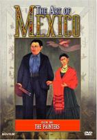 Art of Mexico, Vol. 2 - The Painters