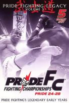 PRIDE Fighting Championships - PRIDE Legacy: Volume 5