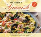 My Perfect Dinner: Spanish