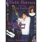 Elliott Chavers Featuring Lisa Sinkford: Gospel Jazz 4 the Soul - Live in Pasadena, CA