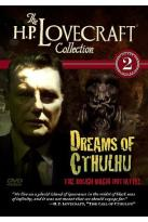 H.P. Lovecraft Collection Volume 2: Dreams Of Cthulhu - The Rough Magik Initiative