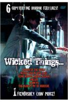 Wicked Things...