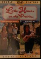 Little House On The Prairie - Premiere Movie/Remember Me