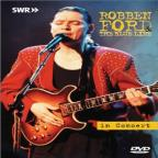 Robben Ford and the Blue Line - Live in Concert