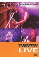 TV Smith: One Chord Wonder