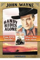 Randy Rides Alone/When a Man Rides Alone