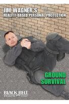 Jim Wagner's Reality-Based Personal Protection - Ground Survival