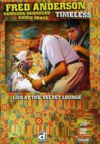 Fred Anderson - Timeless: Live at the Velvet Lounge