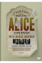 Alice Live 2001: We Are Here