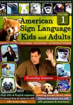 American Sign Language for Kids and Adults, Vol. 1: Everyday Lessons