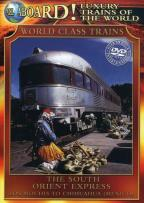 World Class Trains - The South Orient Express