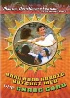 Hong Kong Karate Hatchet Men / The Chang Gang (Double Feature)