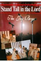 Joy Boyz: Stand Tall in the Lord