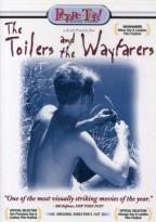 Toilers And The Wayfarers