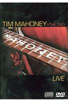 Tim Mahoney - The DVD Live