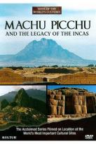 Sites of the World's Cultures: Machu Picchu and the Legacy of the Incas