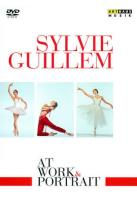 Sylvie Guillem: At Work & Portrait