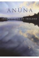 Anuna: Invocations of Ireland