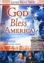 Gaither and Friends - God Bless America