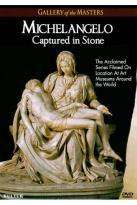Gallery of the Masters: Michelangelo - Captured in Stone