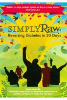 Simply Raw: Reversing Diabetes in 30 Days