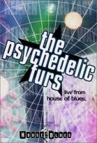 Psychedelic Furs - Live From House Of Blues