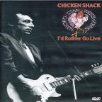 Stan Webb's Chicken Shack: I'd Rather Go Live
